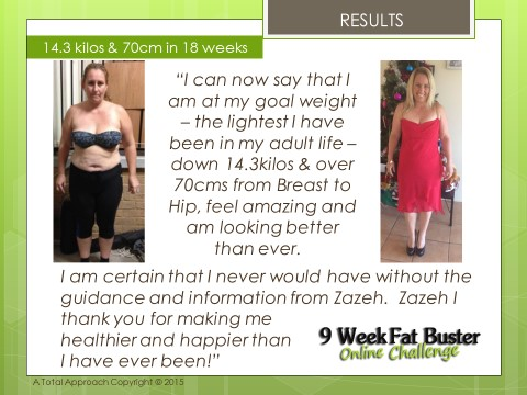 Image of Robyn Before & After the 9 Week Fat Buster Online Challenge, with testimonial quote