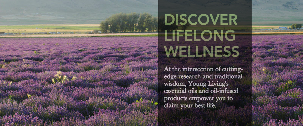 Image of lavender field with DISCOVER LIFELONG WELLNESS tag from Young Living website
